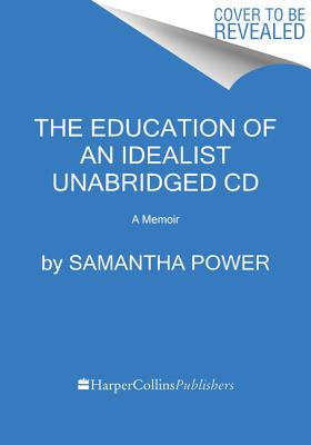 The Education of an Idealist CD: A Memoir Cover Image