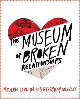 The Museum of Broken Relationships Cover Image