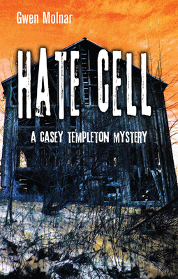 Hate Cell: A Casey Templeton Mystery Cover Image