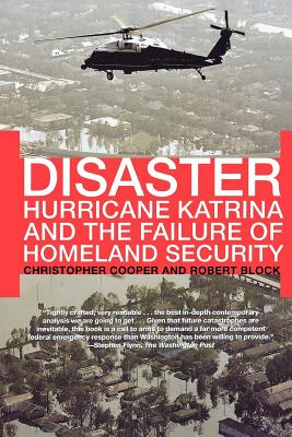 Disaster: Hurricane Katrina and the Failure of Homeland Security Cover Image