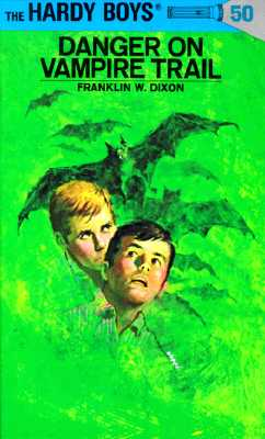 Hardy Boys 50: Danger on Vampire Trail (The Hardy Boys #50) Cover Image