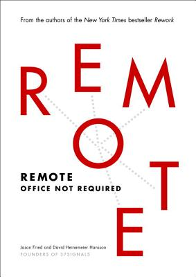 Remote: Office Not Required Cover Image