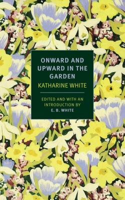 Onward and Upward in the Garden Cover Image