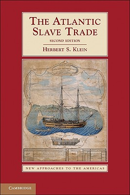 The Atlantic Slave Trade (New Approaches to the Americas) Cover Image