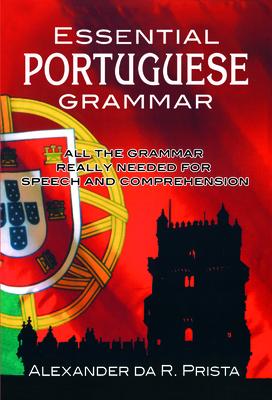 Essential Portuguese Grammar (Dover Language Guides Essential Grammar) Cover Image