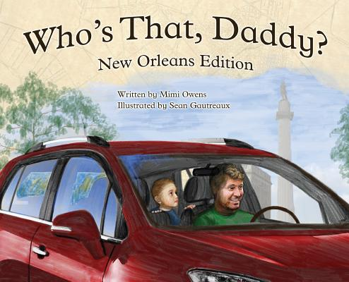 Who's That Daddy?: New Orleans edition Cover Image