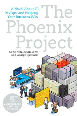 The Phoenix Project: A Novel about IT, DevOps, and Helping Your Business Win Cover Image
