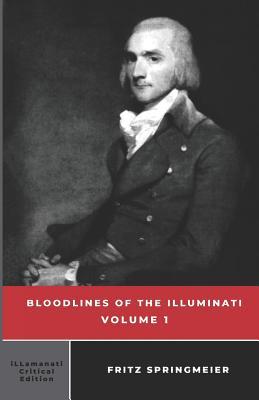 Bloodlines of the Illuminati: Volume 1 Cover Image