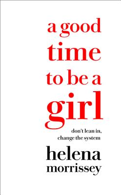 A Good Time to Be a Girl Cover Image