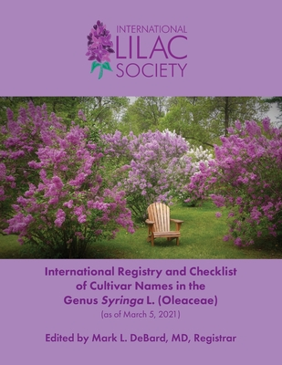 International Registry and Checklist of Cultivar Names in the Genus Syringa L. (Oleaceae) Cover Image