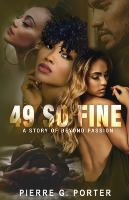 49 So Fine: A Story of Beyond Passion Cover Image