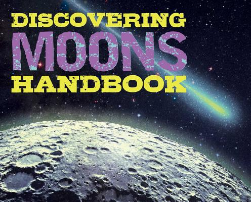 Cover for Discovering Moons Handbook