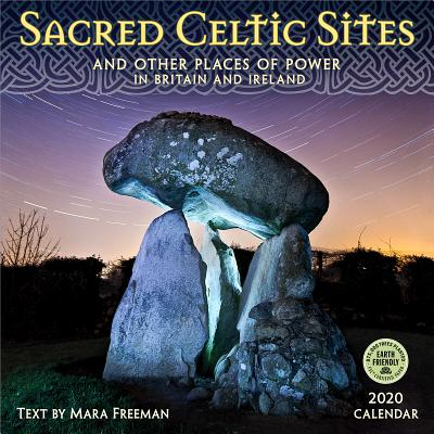 Sacred Celtic Sites 2020 Wall Calendar: And Other Places of Power in Britain and Ireland Cover Image