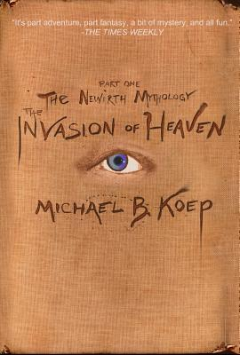 Cover for The Invasion of Heaven