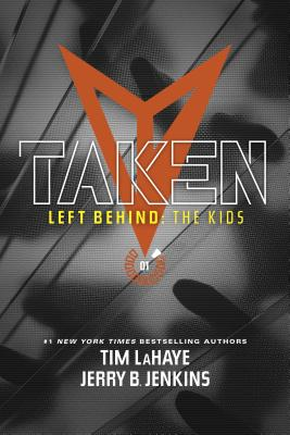 Taken (Left Behind: The Kids Collection #1) Cover Image