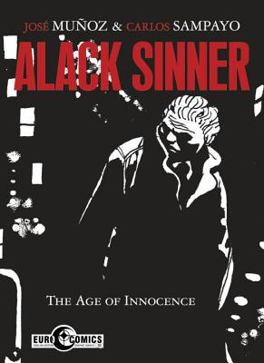 Alack Sinner: The Age of Innocence Cover Image