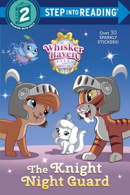 The Knight Night Guard Disney Palace Pets Whisker Haven Tales Step Into Reading Brookline Booksmith