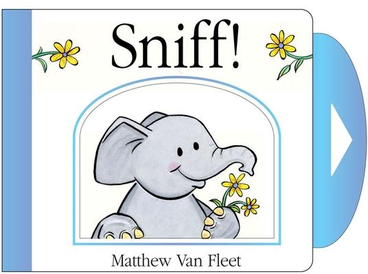 Sniff!: Mini Board Book Cover Image