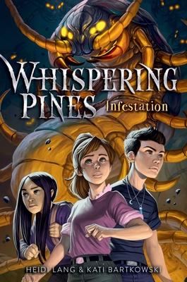 Infestation (Whispering Pines) Cover Image