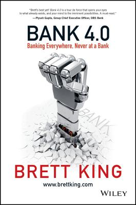 Bank 4.0: Banking Everywhere, Never at a Bank Cover Image