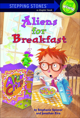 Aliens for Breakfast (Stepping Stone Books) Cover Image