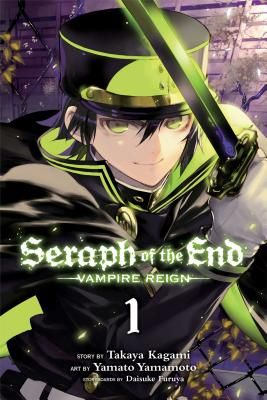 Seraph of the End, Vol. 1: Vampire Reign Cover Image