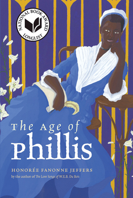 The Age of Phillis (Wesleyan Poetry) Cover Image