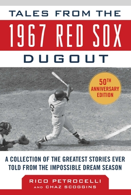 Cover for Tales from the 1967 Red Sox
