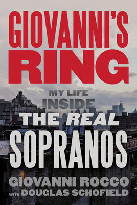 Giovanni's Ring: My Life Inside the Real Sopranos Cover Image