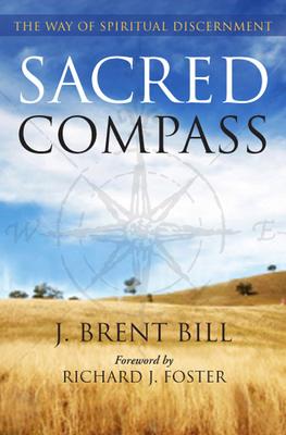 Sacred Compass: The Way of Spiritual Discernment Cover Image