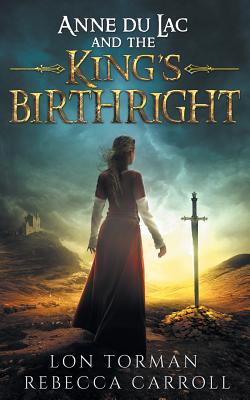 Anne Du Lac and the King's Birthright Cover Image