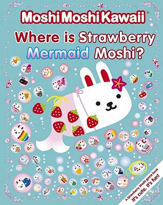 Where Is Strawberry Mermaid Moshi? Cover