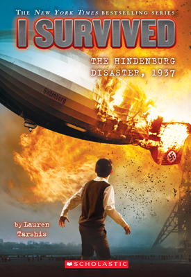 I Survived the Hindenburg Disaster, 1937 (I Survived #13) Cover