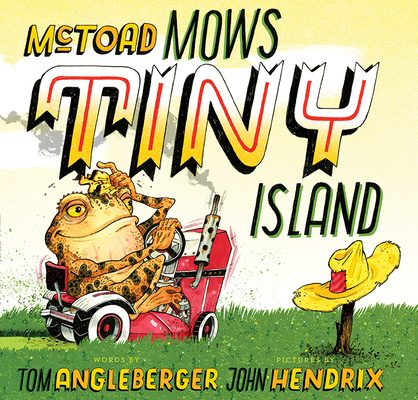 McToad Mows Tiny Island: A Transportation Tale Cover Image