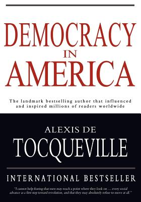 a letter about alexis de tocquevilles text democracy in america The hardcover of the letters from america by alexis de tocqueville at but beyond their value in understanding democracy in america, the letters are often simply delightful personality, not simply the name of a revered text—daniel walker howe, author.