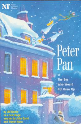 Peter Pan: Or the Boy Who Would Not Grow Up: A Fantasy in Five Acts (Methuen Drama Modern Plays) Cover Image