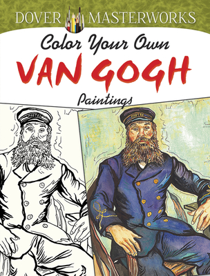 Color Your Own Van Gogh Paintings (Adult Coloring) Cover Image