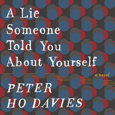 A Lie Someone Told You about Yourself Lib/E Cover Image