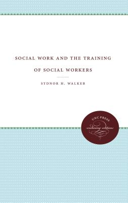 Social Work and the Training of Social Workers Cover Image