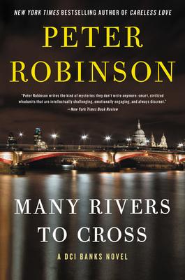 Many Rivers to Cross: A Novel (Inspector Banks Novels #26) Cover Image