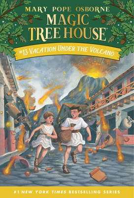 Vacation Under the Volcano (Magic Tree House (R) #13) Cover Image