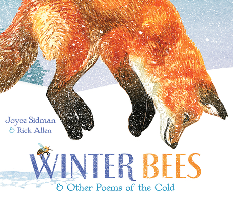 Winter Bees & Other Poems of the Cold (Junior Library Guild Selection) Cover Image