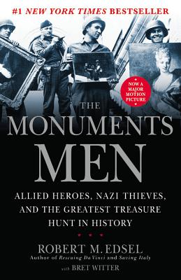The Monuments Men: Allied Heroes, Nazi Thieves and the Greatest Treasure Hunt in History cover image