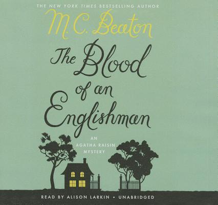 The Blood of an Englishman (Agatha Raisin #25) Cover Image