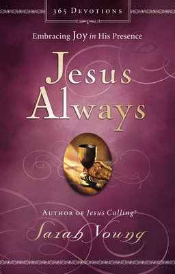 Jesus Always: Embracing Joy in His Presence Cover Image