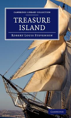 Cover for Treasure Island (Cambridge Library Collection - Fiction and Poetry)