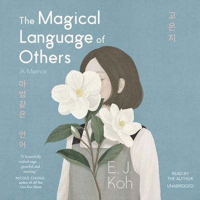 The Magical Language of Others Lib/E: A Memoir Cover Image
