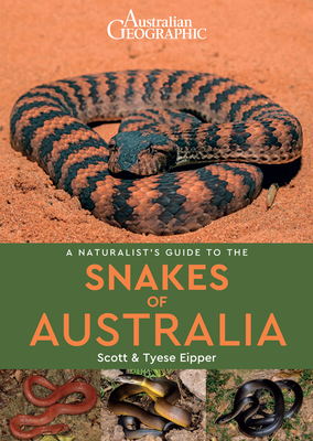 A Naturalist's Guide to the Snakes of Australia Cover Image