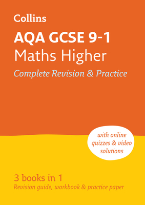 Collins GCSE Revision and Practice - New 2015 Curriculum Edition — AQA GCSE Maths Higher Tier: All-In-One Revision and Practice Cover Image