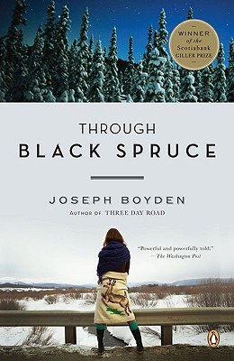Through Black Spruce: A Novel Cover Image